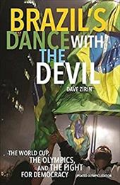 Brazil's Dance with the Devil (Updated Olympics Edition): The World Cup, the Olympics, and the Fight for Democracy 23429352