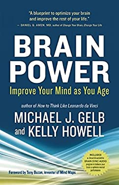 Brain Power: Improve Your Mind as You Age 9781608680733