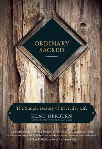 Ordinary Sacred: The Simple Beauty of Everyday Life 9781608680771