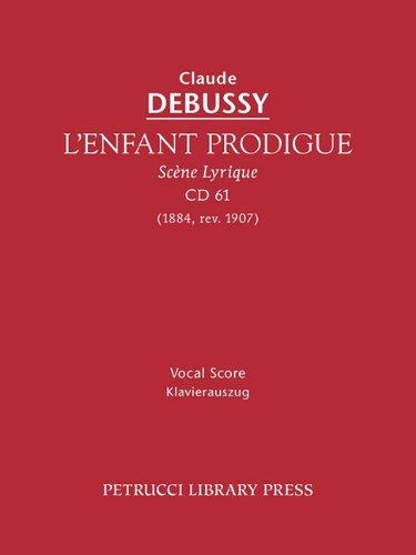 L'Enfant Prodigue, CD 61 - Vocal Score