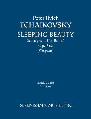 Sleeping Beauty Suite, Op. 66a - Study Score 9781608740437