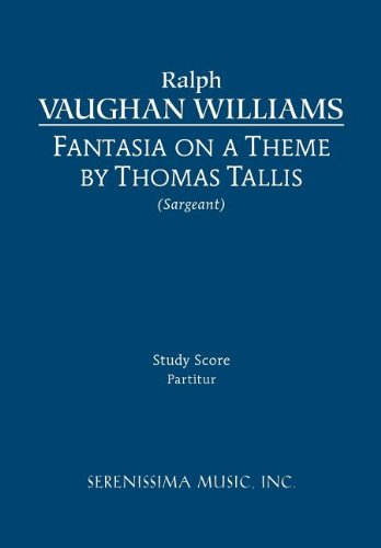 Fantasia on a Theme of Thomas Tallis - Study Score