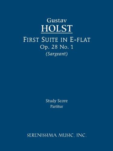 First Suite in E-Flat, Op. 28 No. 1 - Study Score 9781608740512