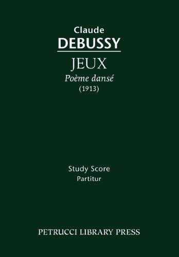 Jeux, Po Me Dans - Study Score 9781608740567