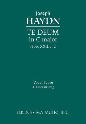 Te Deum in C Major, Hob. XXIIIC: 2 - Vocal Score 9781608740666