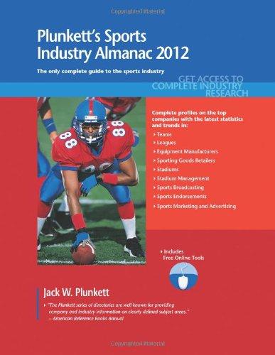 Plunkett's Sports Industry Almanac 2012 9781608796427