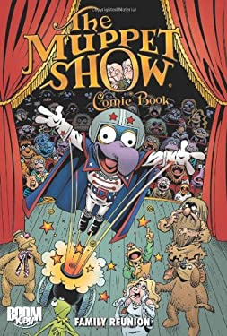 The Muppet Show Comic Book: Family Reunion 9781608865871