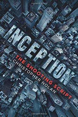 Inception: The Shooting Script 9781608870158