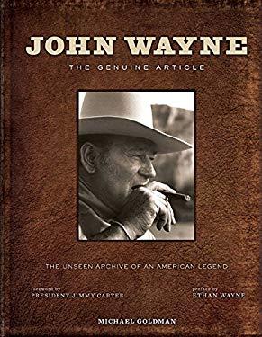 John Wayne : The Genuine Article