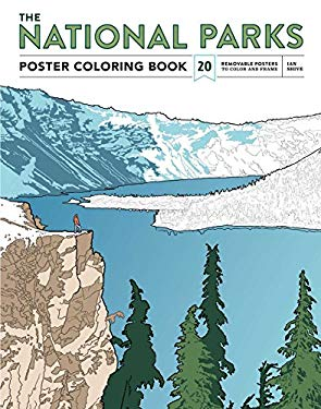 The National Parks Poster Coloring Book: Posters and Landscapes from America's Favorite National Parks
