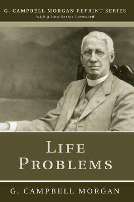 Life Problems - Morgan, G. Campbell