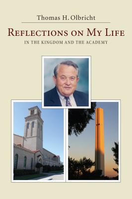 Reflections on My Life: In the Kingdom and the Academy 9781608994854