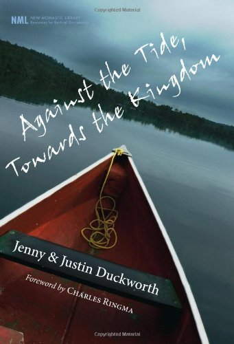 Against the Tide, Towards the Kingdom 9781608998678