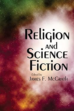Religion and Science Fiction 9781608998869