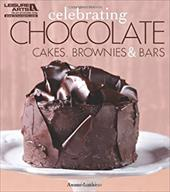 Celebrating Chocolate: Cakes, Brownies, and Bars 10868515