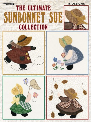 The Ultimate Sunbonnet Sue Collection: 24 Quilt Blocks Recapture the Charm of Yesterday's Sweetheart 9781609001537