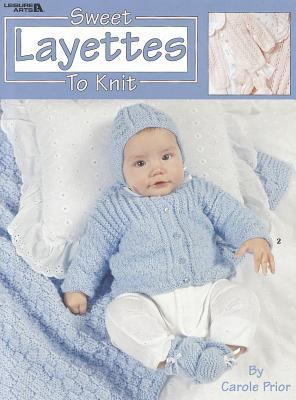 Sweet Layettes to Knit 9781609002404