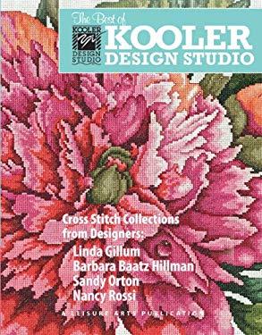 The Best of Kooler Design Studio (Leisure Arts #5605): The Best of Kooler Design Studio 9781609003555