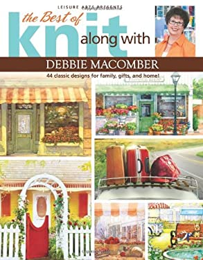 The Best of Knit Along with Debbie Macomber 9781609003920
