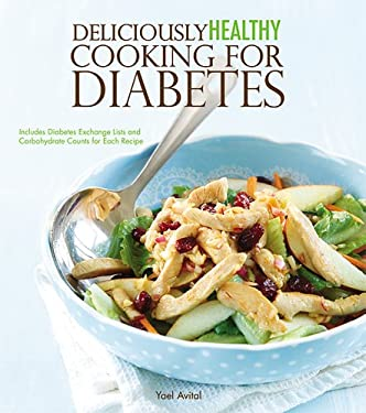 Deliciously Healthy Cooking for Diabetes 9781609004064