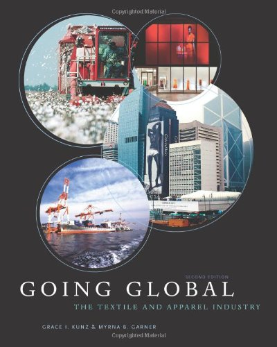 Going Global: The Textile and Apparel Industry 9781609011062