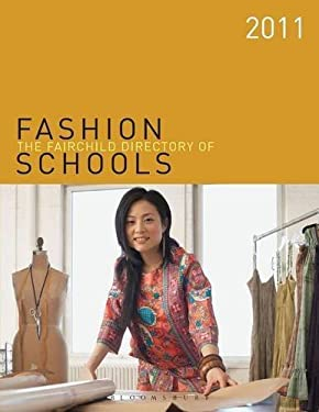 The Fairchild Directory of Fashion Schools 9781609011826