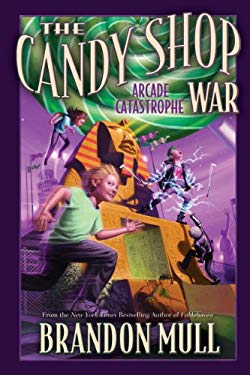 The Candy Shop War, Book 2: The Arcade Catastrophe 9781609071806