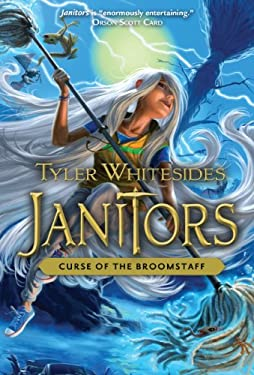 Janitors, Book 3: Curse of the Broomstaff