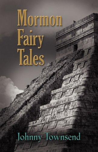 Mormon Fairy Tales 9781609105945