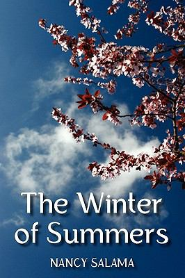 The Winter of Summers