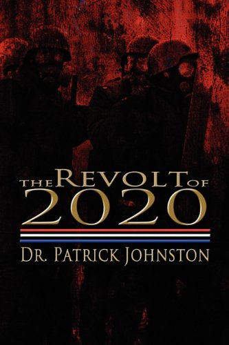 The Revolt of 2020 9781609115289