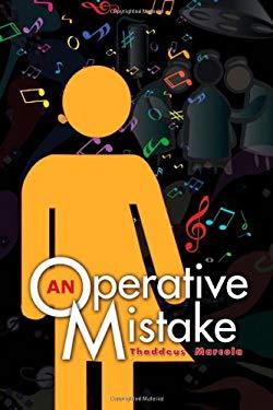 An Operative Mistake 9781609115852