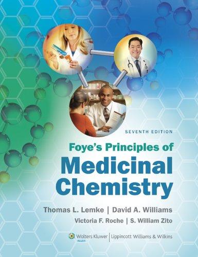 Foye's Principles of Medicinal Chemistry: 0