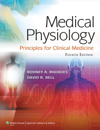 Medical Physiology: Principles for Clinical Medicine 9781609134273