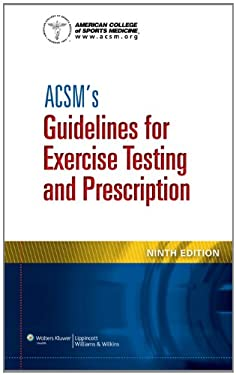 ACSM's Guidelines for Exercise Testing and Prescription 9781609136055