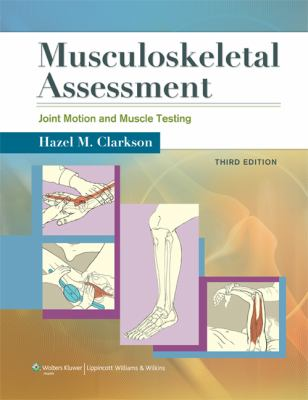 Musculoskeletal Assessment: Joint Motion and Muscle Testing 9781609138165