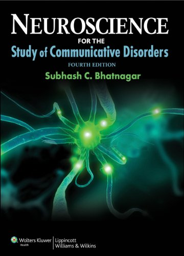 Neuroscience for the Study of Communicative Disorders [With Web Access] 9781609138714
