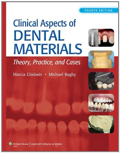 Clinical Aspects of Dental Materials: Theory, Practice, and Cases [With Access Code] 9781609139650