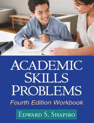 Academic Skills Problems Workbook 9781609180218
