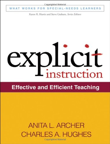 Explicit Instruction: Effective and Efficient Teaching 9781609180416