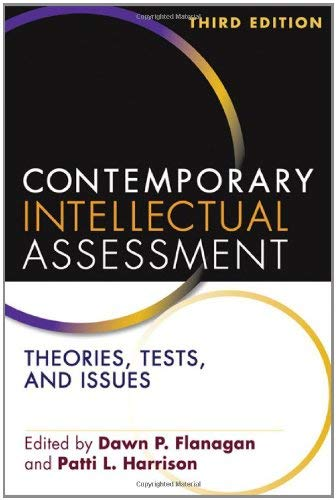 Contemporary Intellectual Assessment, Third Edition: Theories, Tests, and Issues 9781609189952