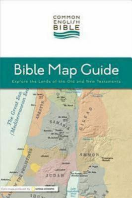 Ceb Bible Map Guide: Explore the Lands of the Old and New Testaments 9781609260743