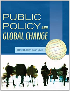 Public Policy and Global Change 9781609271046