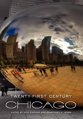 Twenty-First Century Chicago 9781609277673
