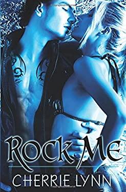 Rock Me 9781609280802