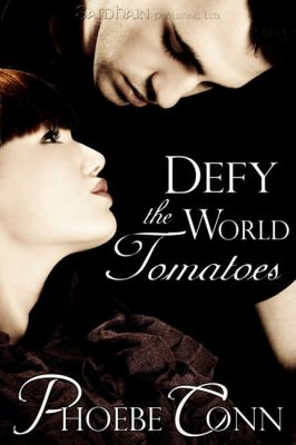 Defy the World Tomatoes 9781609282943