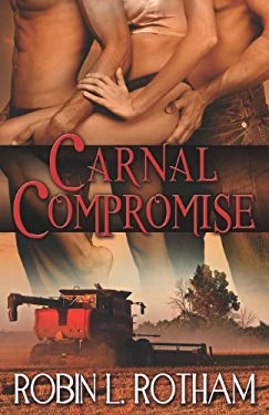Carnal Compromise 9781609286187