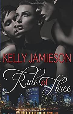 Rule of Three 9781609288938