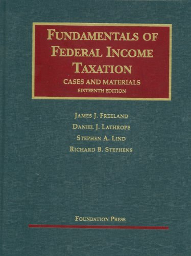 Fundamentals of Federal Income Taxation: Cases and Materials 9781609300081