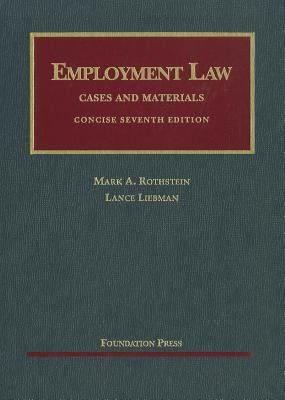 Employment Law, Concise: Cases and Materials 9781609300104